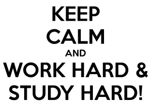 keep-calm-and-work-hard-study-hard-4
